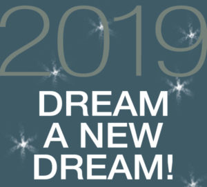 2019 Dream A New Dream